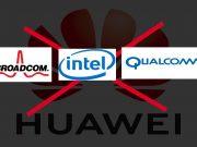 Intel,-broadcom-qualcomm-join-huawei-ban